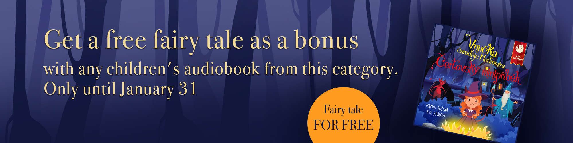 A fairy tale for free with any book from this category until the end of January