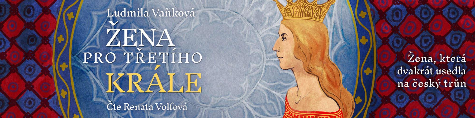 Žena pro třetího krále