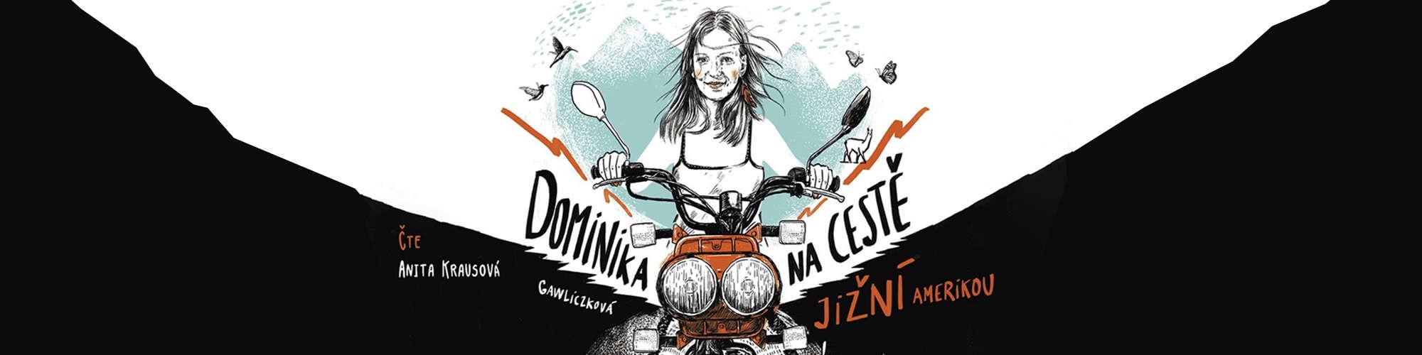 Dominika na cestě