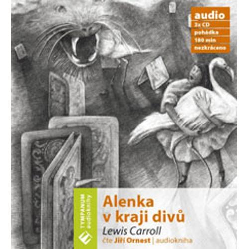 Alenka v kraji divú - Lewis Carroll (Audiokniha)