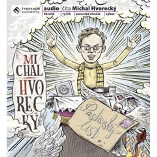 Audiokniha Pastiersky list - Michal Hvorecký - Michal Hvorecký