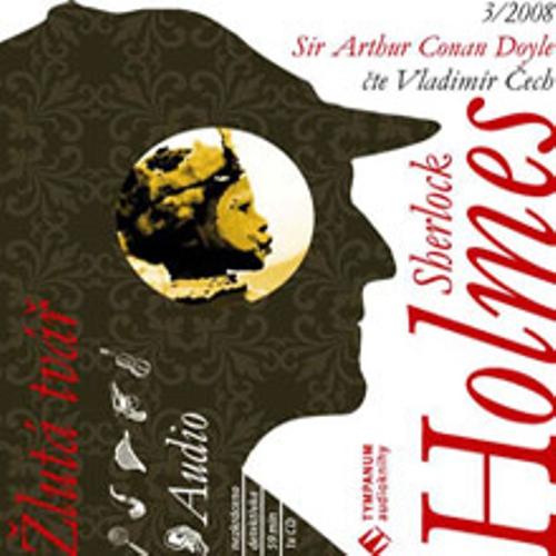 Sherlock Holmes 3 – Žlutá tvář - Arthur Conan Doyle (Audiokniha)