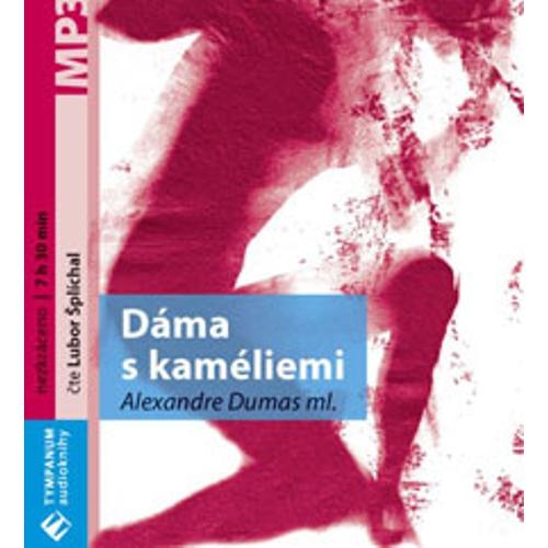 Dáma s kaméliemi - Alexandre Dumas ml. (Audiokniha)