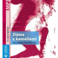 Audiokniha Dáma s kaméliemi - Alexandre Dumas ml. - Lubor Šplíchal
