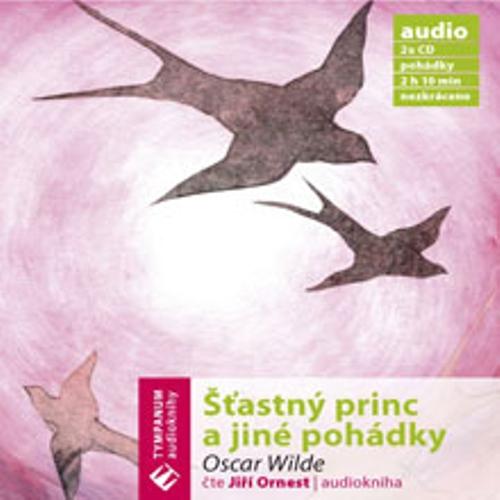 Šťastný princ a jiné pohádky - Oscar Wilde (Audiokniha)