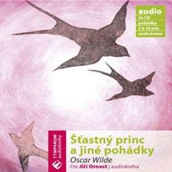 Audiokniha Šťastný princ a jiné pohádky - Oscar Wilde - Jiří Ornest