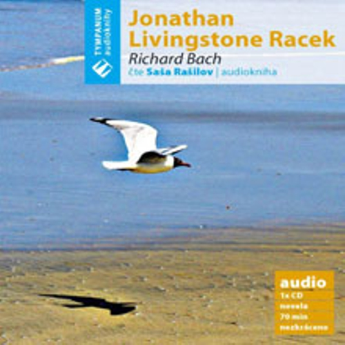 Jonathan Livingstone Racek - Richard Bach (Audiokniha)