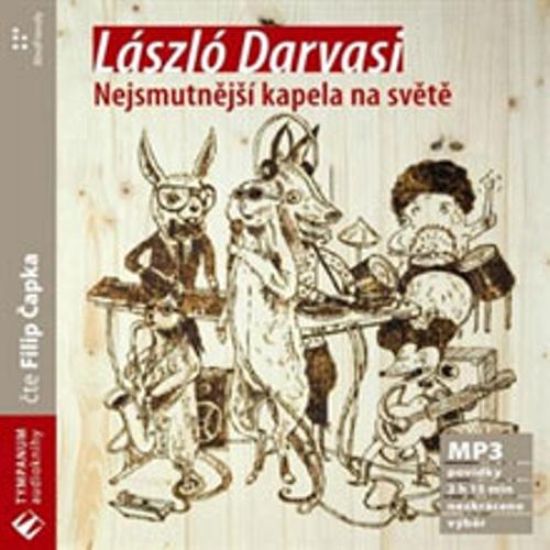 Nejsmutnější kapela na světě - László Darvasi (Audiokniha)