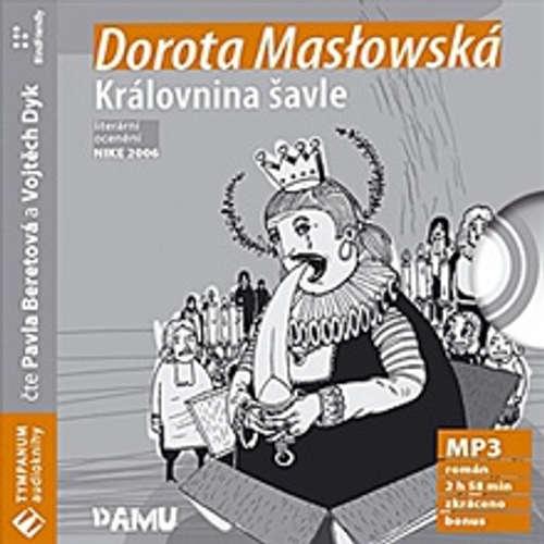 Audiokniha Královnina šavle - Dorota Maslowská - Vojtěch Dyk