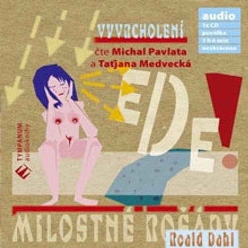 Audiokniha Vyvrcholení - Roald Dahl - Taťjana Medvecká