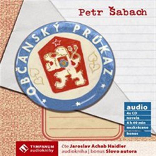 Občanský průkaz - Petr Šabach (Audiokniha)