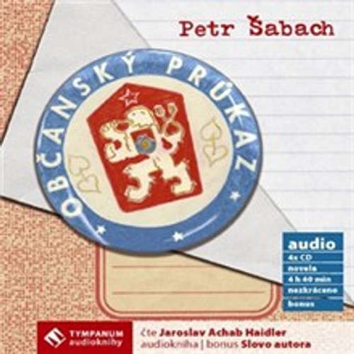 Audiokniha Občanský průkaz - Petr Šabach - Jaroslav Achab Haidler