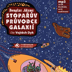 Audiokniha Stopařův průvodce galaxií - Douglas Adams - Vojtěch Dyk