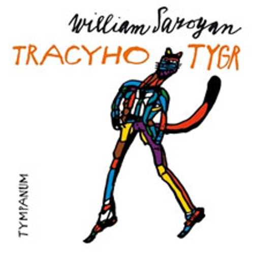 Tracyho tygr - William Saroyan (Audiokniha)