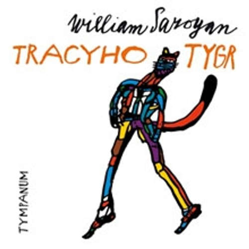 Audiokniha Tracyho tygr - William Saroyan - Vojtěch Dyk