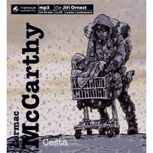 Cesta - Cormac McCarthy (Audiokniha)