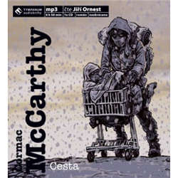 Audiokniha Cesta - Cormac McCarthy - Jiří Ornest