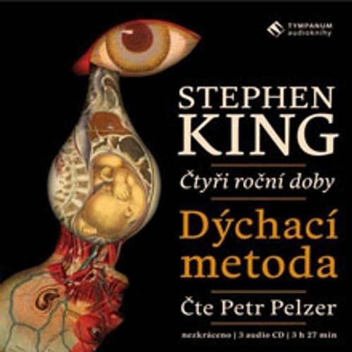 Audiokniha Dýchací metoda - Stephen King - Petr Pelzer