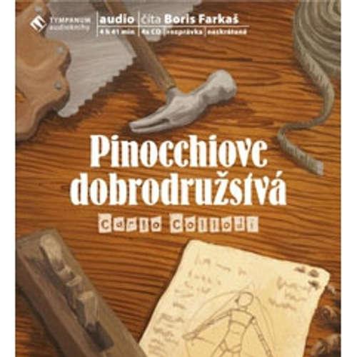 Audiokniha Pinocchiove dobrodružstvá - Carlo Collodi - Boris Farkaš