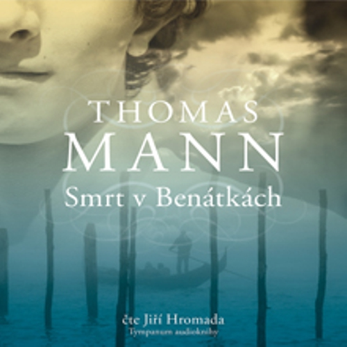 Smrt v Benátkách - Thomas Mann (Audiokniha)