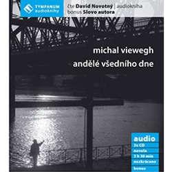 Audiokniha Andělé všedního dne - Michal Viewegh - David Novotný