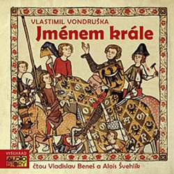 Jménem Krále - Vlastimil Vondruška (Audiokniha)