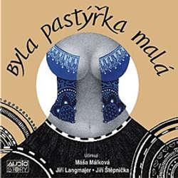 Audiokniha Byla pastýřka malá - Tomáš Vondrovic - Jiří Langmajer