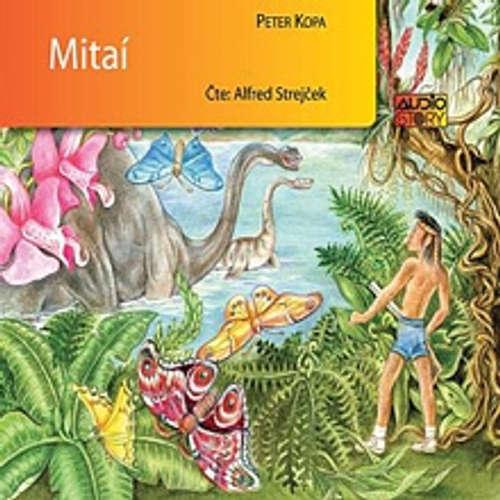 Audiokniha Mitaí - Peter Kopa - Alfred Strejček