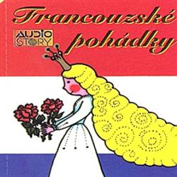 Francouzské pohádky - Věroslav Parkan (Audiokniha)