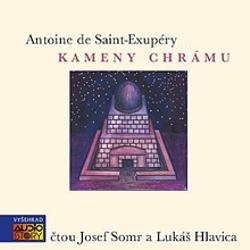 Kameny chrámu - Antoine de Saint-Exupéry (Audiokniha)