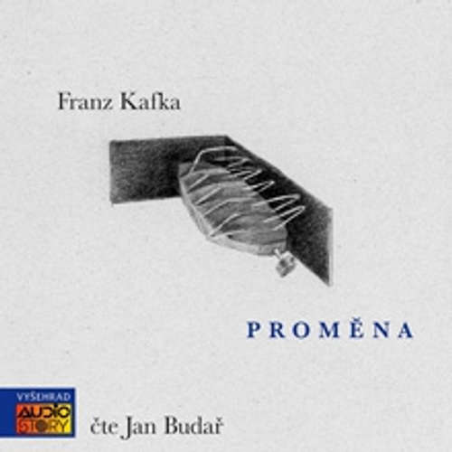 Audiokniha Proměna - Franz Kafka - Jan Budař