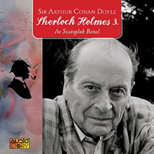 Sherlock Holmes 3 - Arthur Conan Doyle (Audiokniha)