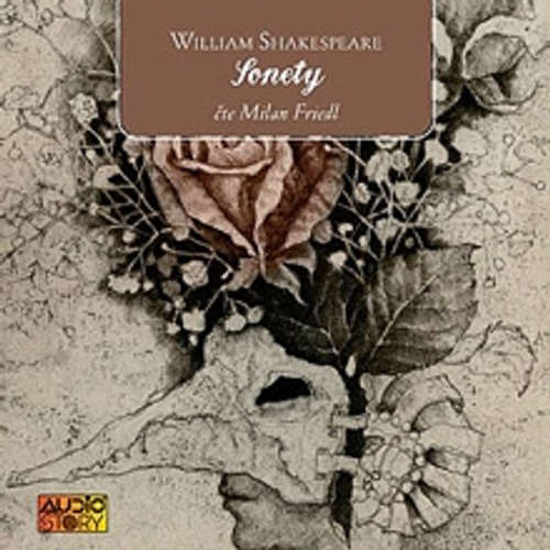 Audiokniha Sonety - William Shakespeare - Milan Friedl