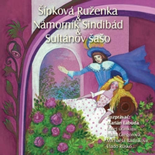 Audiokniha Najkrajšie rozprávky 6 - Rôzni autori - Marián Labuda