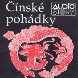 Audiokniha Čínské pohádky - Rôzni autori - Antonie Hegerlíková