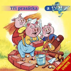 Audiokniha Tři prasátka a vlk - Various authors - Jitka Molavcová