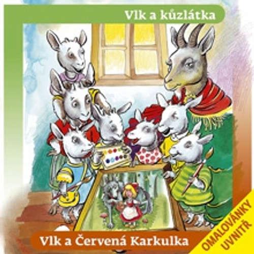 Audiokniha Vlk a kůzlátka, Vlk a Červená Karkulka - Various authors - Taťjana Medvecká