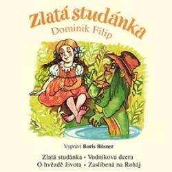 Zlata studánka - Dominik Filip (Audiokniha)