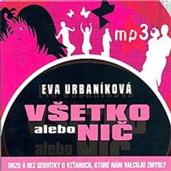 Audiokniha Všetko alebo nič - Evita Urbaníková - Michaela Čobejová