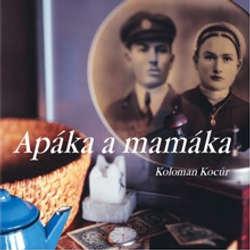 Audiokniha Apáka a mamáka - Koloman Kocúr - Boris Farkaš