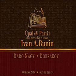 Úpal / V Paríži - Ivan Bunin (Audiokniha)