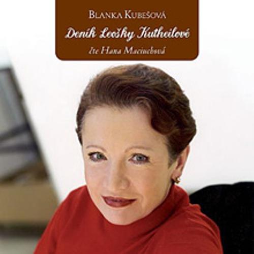 Deník Leošky Kutheilové - Blanka Kubešová (Audiokniha)