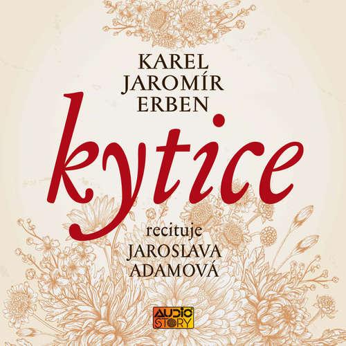 Audiokniha Kytice - Karel Jaromír Erben - Jaroslava Adamová