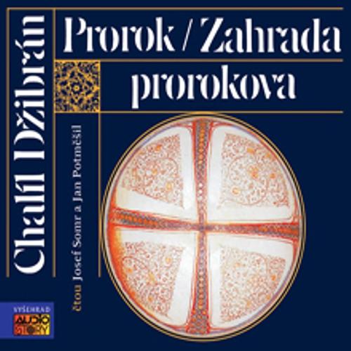 Prorok, Zahrada Prorokova - Chalíl Džibrán (Audiokniha)