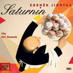 Audiokniha Saturnin - Zdeněk Jirotka - Jiří Samek