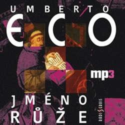 Audiokniha Jméno růže - Umberto Eco - David Novotný