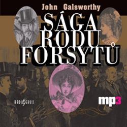 Sága rodu Forsytů - John Galsworthy (Audiokniha)