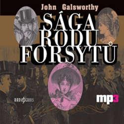 Audiokniha Sága rodu Forsytů - John Galsworthy - Bořivoj Navrátil