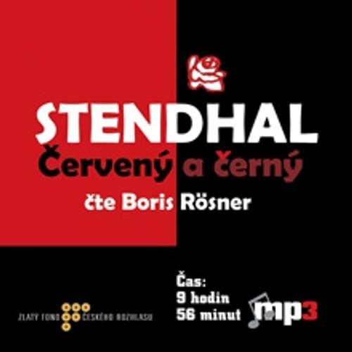 Audiokniha Červený a černý - Henri Marie Beyle Stendhal - Boris Rösner