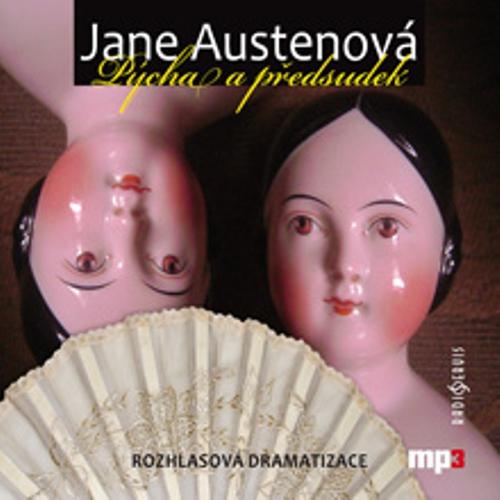 Pýcha a předsudek - Jane Austenová (Audiokniha)